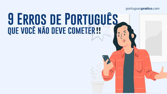 9-erros-de-português-que-você-não-deve-cometer